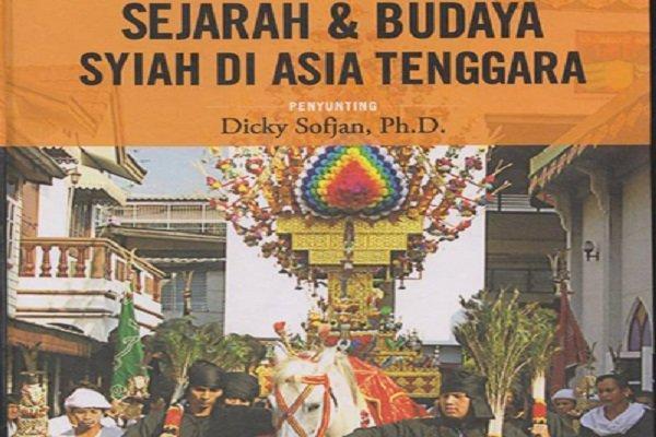 کتاب تاریخ و فرهنگ شیعه در آسیای جنوب شرقی نقد شد